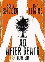 A.D.: After Death Vol. 1 (of 3)