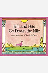 Bill and Pete Go Down the Nile Kindle Edition