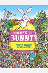 Where's the Bunny?: An Egg-cellent Search and Find Book (Search and Find Activity 6) Kindle Edition