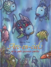 Arcenciel petit poisson...FR Rai Fi (French Edition)