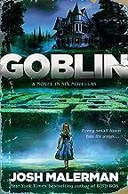 Goblin: A Novel in Six Novellas