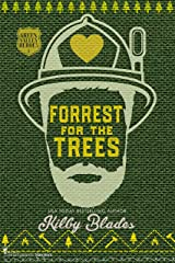 Forrest for the Trees: A Slow Burn Small Town Romance (Green Valley Heroes Book 1) Kindle Edition