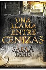 Una llama entre cenizas (Una llama entre cenizas 1) (Spanish Edition) Kindle Edition