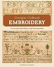Georgia's Girlhood Embroidery: