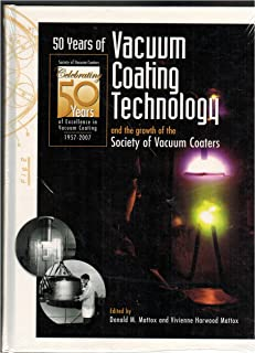 50 Years of Vacuum Coating Technology and the Growth of the Society of Vacuum Coaters