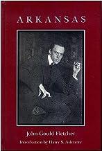 ARKANSAS/FLETCHER (John Gould Fletcher Series)