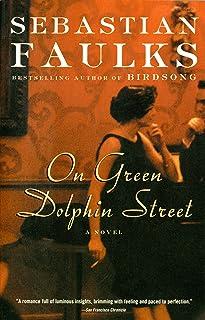 On Green Dolphin Street: A Novel