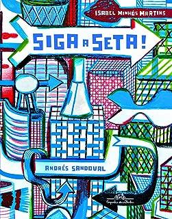 Siga A Seta! (Em Portuguese do Brasil)