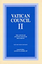 Vatican Council II: The Conciliar and Postconciliar Documents