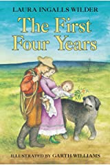 The First Four Years (Little House on the Prairie Book 9) Kindle Edition