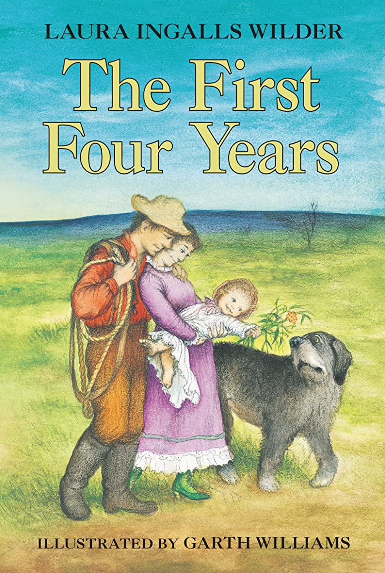 The First Four Years (Little House on the Prairie Book 9) (English Edition)