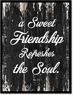 A Sweet Friendship Refreshes The Soul Proverbs 27:9 Motivation Quote Saying Canvas Print Home Decor Wall Art Gift Ideas, Black Frame, Black, 7
