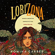 Lobizona: A Novel: Wolves of No World, Book 1