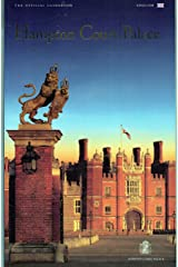 Hampton Court Palace, the Official Guide Book Broché
