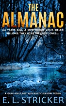 The Almanac: A young adult, post apocalyptic survival fiction