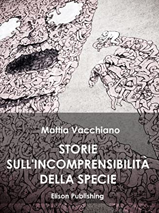 Storie sullincomprensibilitá della specie