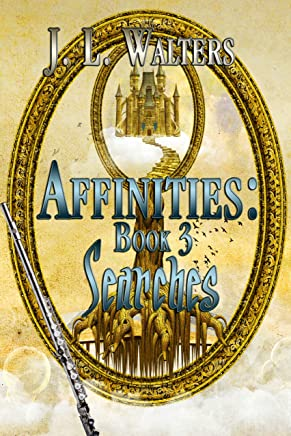 Searches (Affinities Book 3 - Young Adult Fantasy, Books We Love)