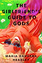 The Girlfriend's Guide to Gods: A Tor.com Original