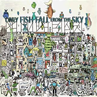 Only Fish Fall From the Sky