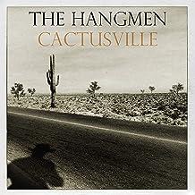 HANGMEN - Cactusville (2019) LEAK ALBUM
