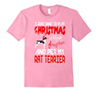 Just Want To Play Christmas Music And Pet Rat Terrier Premium T-shirt Light Pink