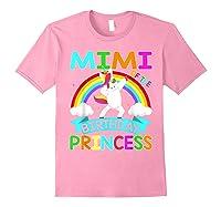 Mimi Of The Birthday Princess T-shirt Dabbing Unicorn Gift T-shirt Light Pink