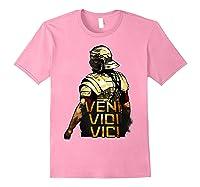 Veni Vidi Vici Spqr Roman Empire Quote Shirts Light Pink