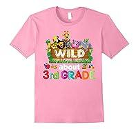 Wild About 3rd Third Grade Tea Student Back To School T-shirt Light Pink