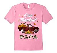 One Thankful Papa Truck Thanksgiving Day Family Matching T-shirt Light Pink