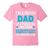 S Proud Dad Awesome Hairstylist Gift T-shirt Light Pink