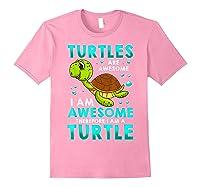 Turtles Are Awesome I'm Awesome I'm A Sea Turtle Beach Shirts Light Pink