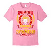 Kings Are Born In November With Spanish Blood Shirts Light Pink