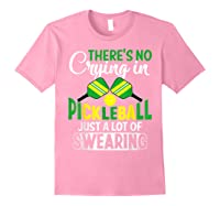 No Crying In Pickleball Gift Pickle Ball Player Pickleball T-shirt Light Pink