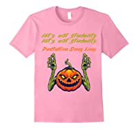 Funny Let's Eat Students Punctuation Saves Lives Tea Shirts Light Pink