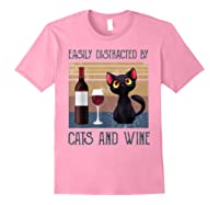 Cat Easily Distracted By Cats And Wine Shirts Light Pink