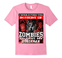 In Front Of Zombies To Save My Doberman Halloween Saying T-shirt Light Pink
