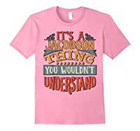 It\\\'s A Jacobson Thing You Wouldn\\\'t Understand T-shirt Light Pink