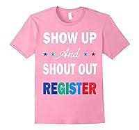 Registration Day Gift Register To Vote Us Election T Shirt Light Pink