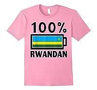 Rwanda Flag T-shirt   100% Rwandan Battery Power Tee Light Pink
