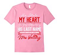Engaget He Stole My Heart So I'm Stealing His Last Name Shirts Light Pink