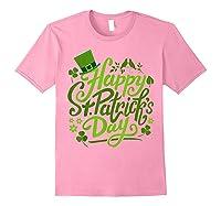 Happy St Patrick S Day T Shirt Funny Saint Patricks Gifts Light Pink