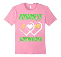 Unity Day Orange T-shirt Kindness Is My Superpower T-shirt Light Pink