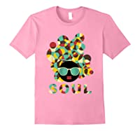 Black History Power Gift Melanin American African Pride Soul T-shirt Light Pink