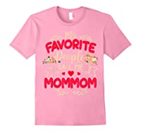 My Favorite People Call Me Mommom Mothers Day Gift T Shirt Light Pink