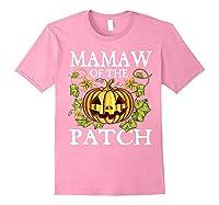 Mamaw Of The Patch Pumpkin Halloween Costume Gift Shirts Light Pink