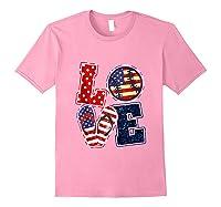 Love Softball Usa Flag 4th Of July Flip Flop Softball Usa Shirts Light Pink