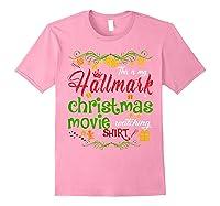 Funny Watching Christmas Movie Xmas Christmas Movies Gifts T-shirt Light Pink