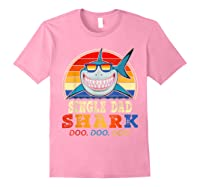 Vintage Single Dad Shark T Shirt Birthday Gifts For Family Light Pink