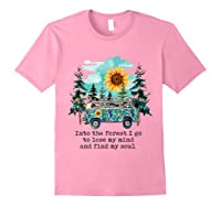 Sunflower Into The Forest I Go To Lose My Mind Hippie Shirt Light Pink
