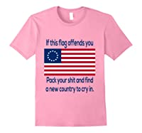 Offensive Betsy Ross Flag Shirt T-shirt Light Pink